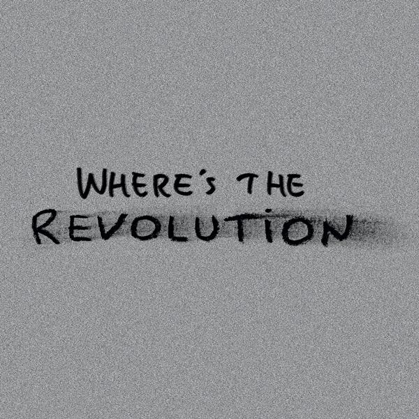 Tracklist Maxi singla Where's The Revolution
