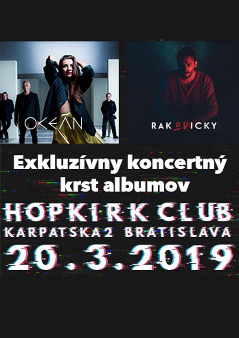 Bratislava: OCEÁN & Rakovicky - krst albumov Femme Fatale / Cicero