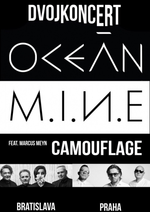 Praha 3: Dvojkoncert OCEÁN a MINE feat.Marcus Meyn