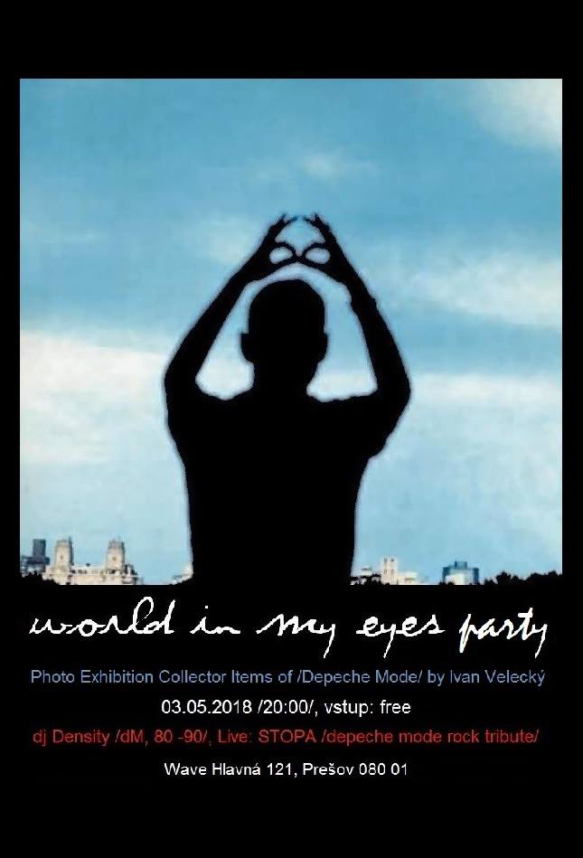 Plagát: World In My Eyes Party