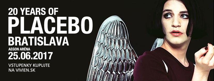 Placebo, Bratislava